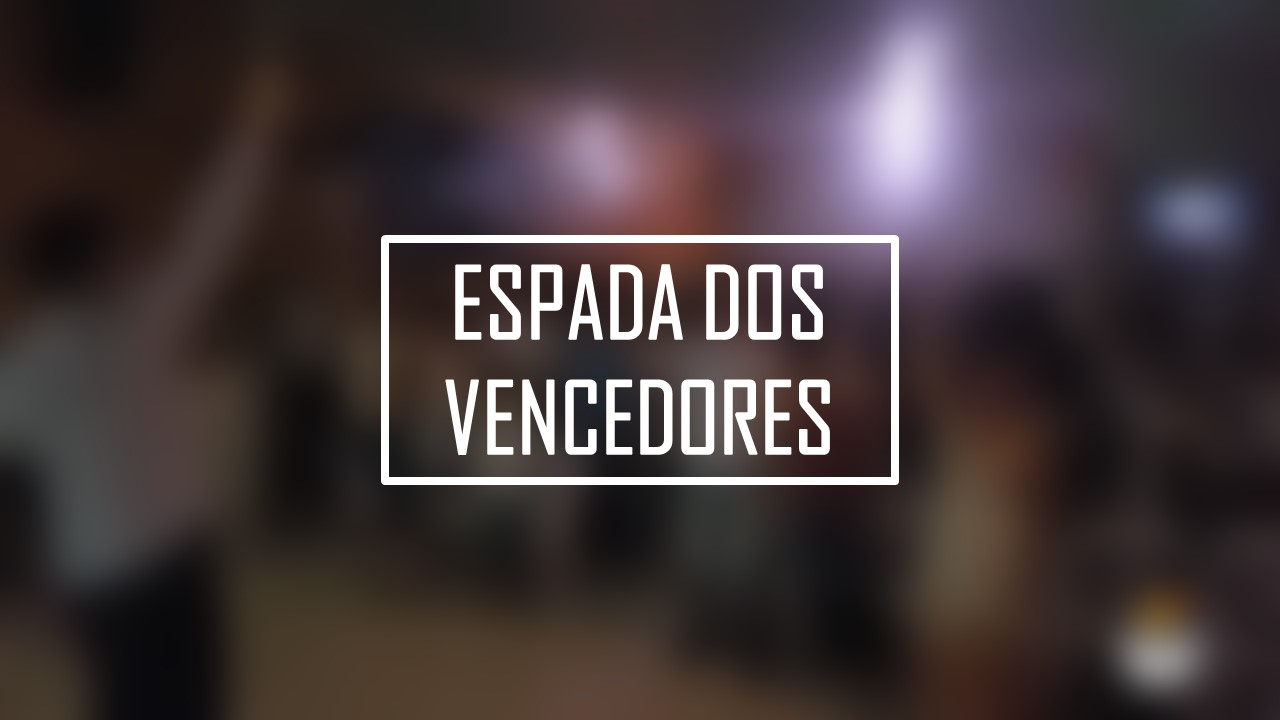 ESPADA DOS VENCEDORES