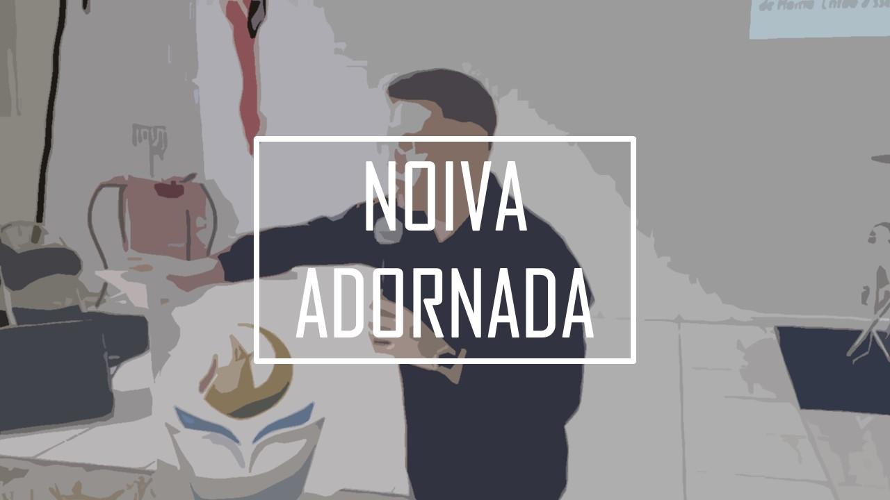 NOIVA ADORNADA