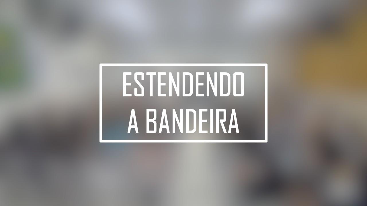 ESTENDENDO A BANDEIRA - JEOVÁ NISSI [ SONHO DE DECRETO DE VITÓRIA ]