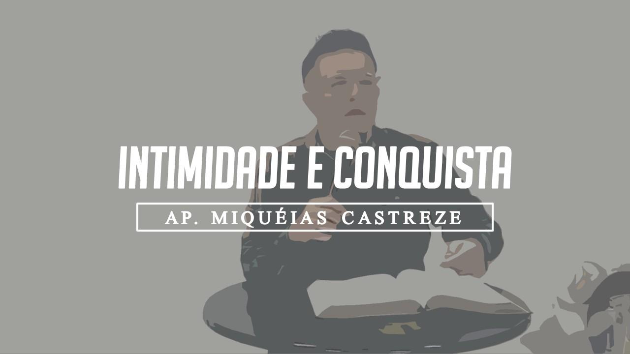 INTIMIDADE E CONQUISTA 1 / Jer. 24:7