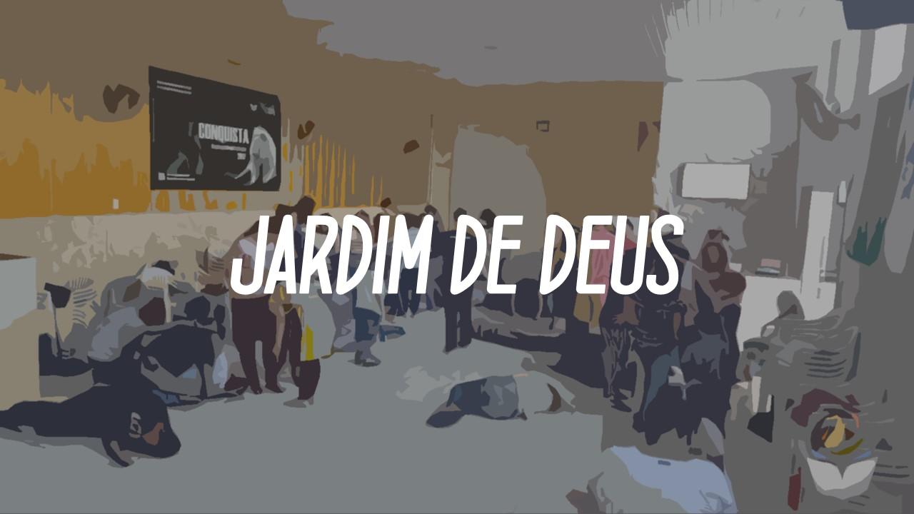 JARDIM DE DEUS Fev 2017