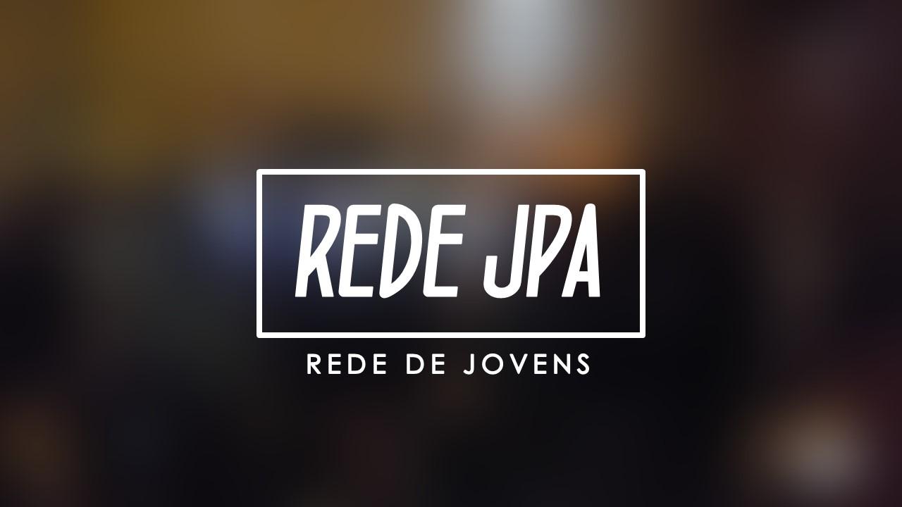 REDE JPA - FEV 2017 / REDE DE JOVENS