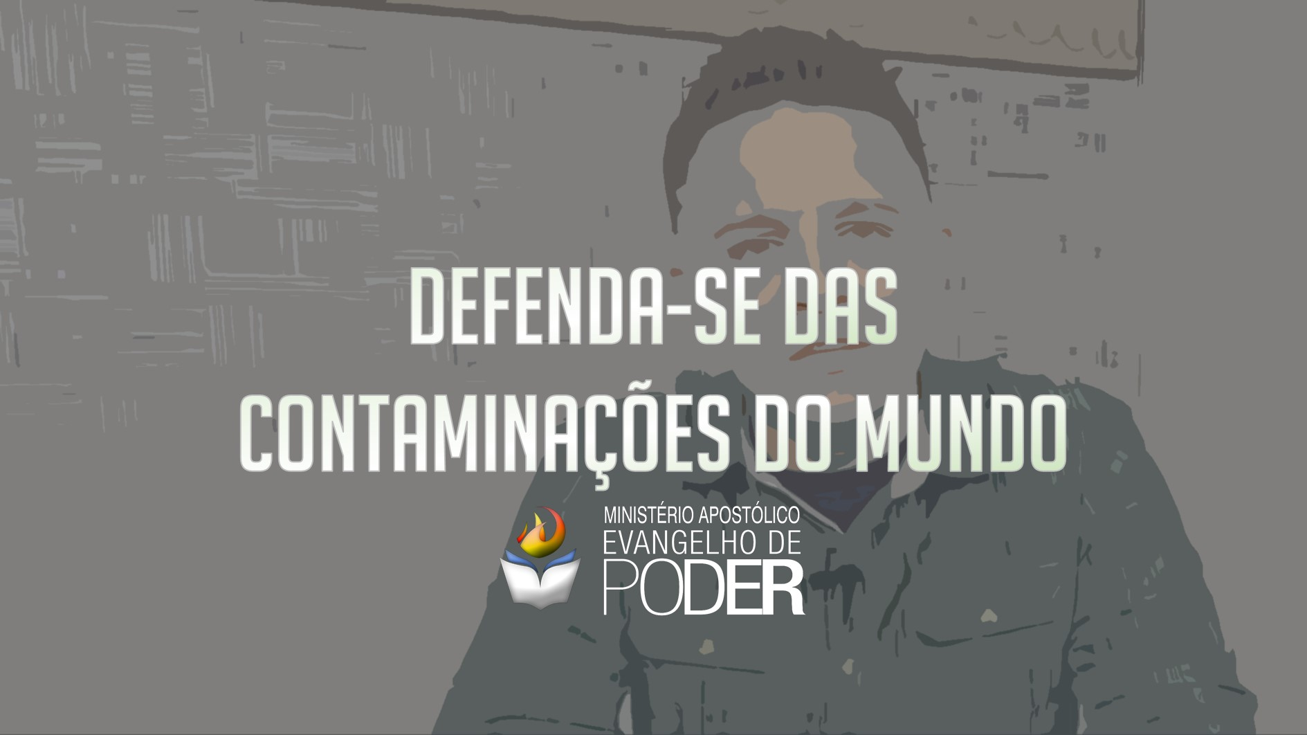 DEFENDA-SE DAS CONTAMINAÇÕES DO MUNDO