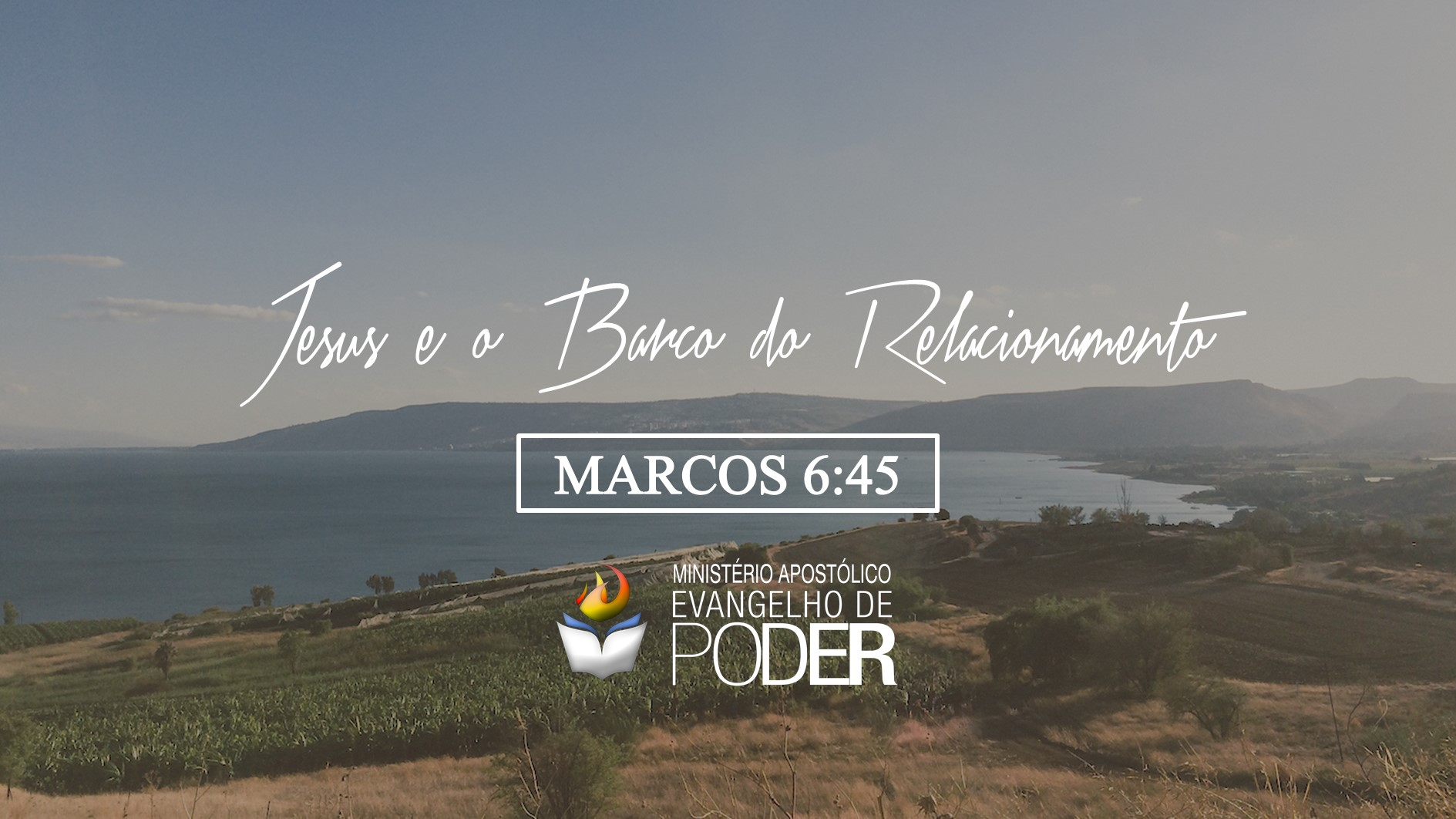 JESUS E O BARCO DO RELACIONAMENTO MARCOS 6:45