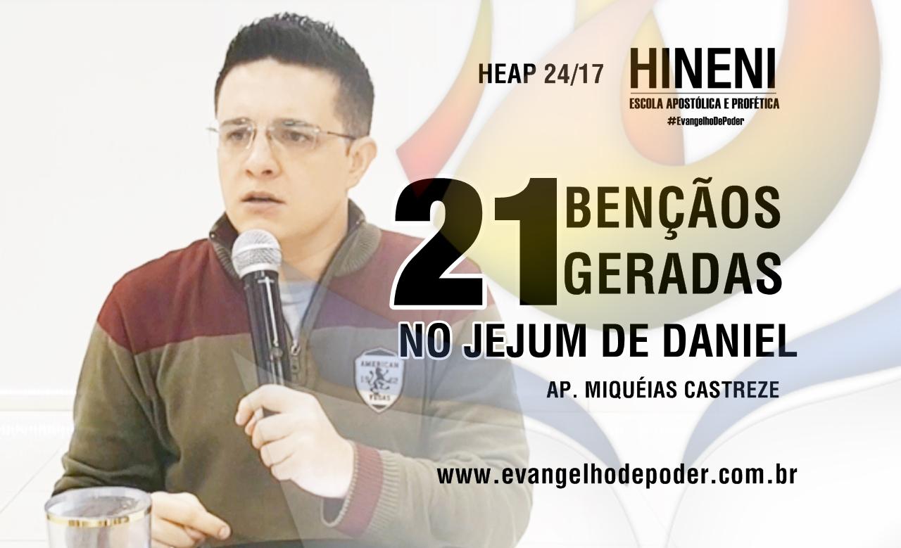 [HEAP 24/17] AS 21 BENÇÃO DO JEJUM DE DANIEL