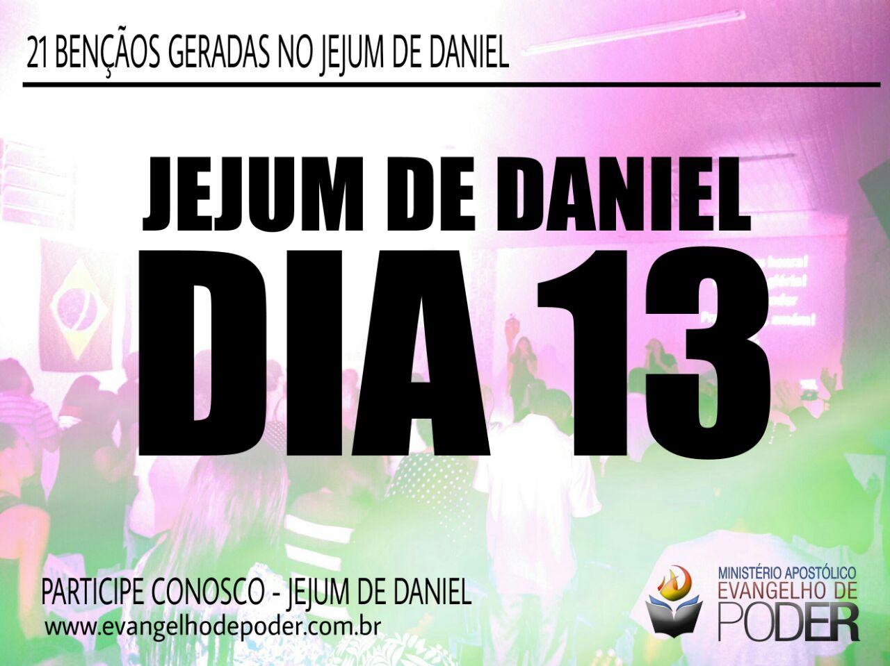 JEJUM DE DANIEL 13° DIA
