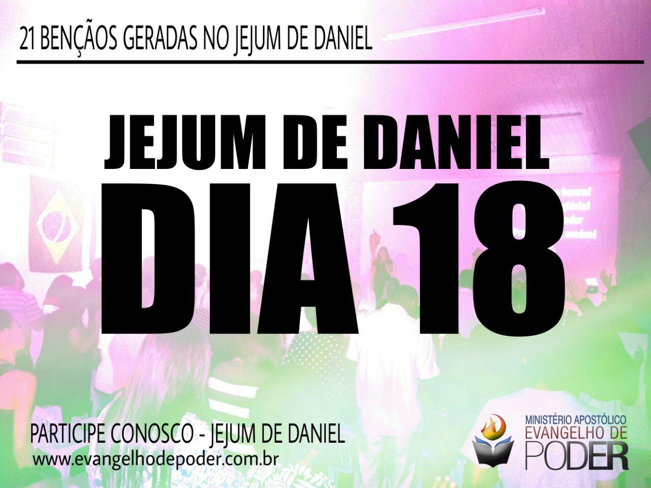 JEJUM DE DANIEL 18° DIA