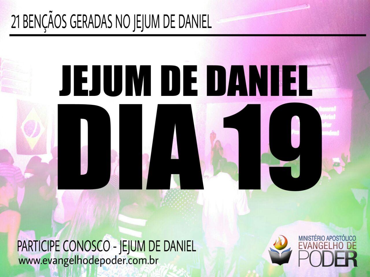 JEJUM DE DANIEL 19° DIA