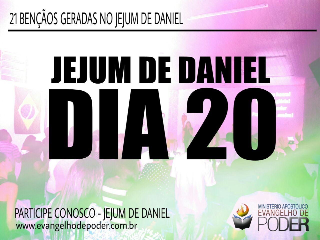 JEJUM DE DANIEL 20° DIA
