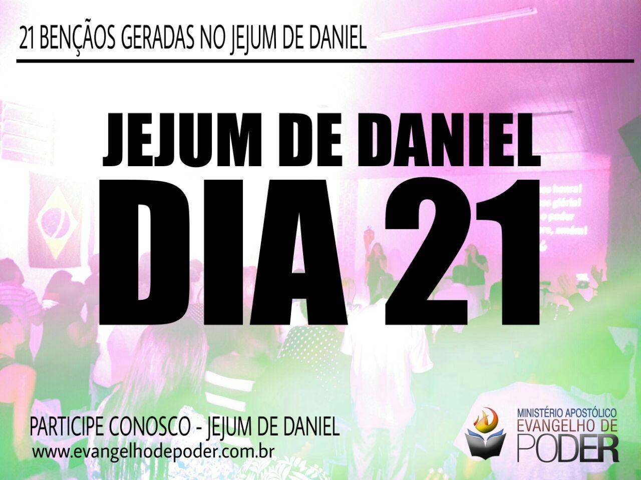 JEJUM DE DANIEL 21° DIA