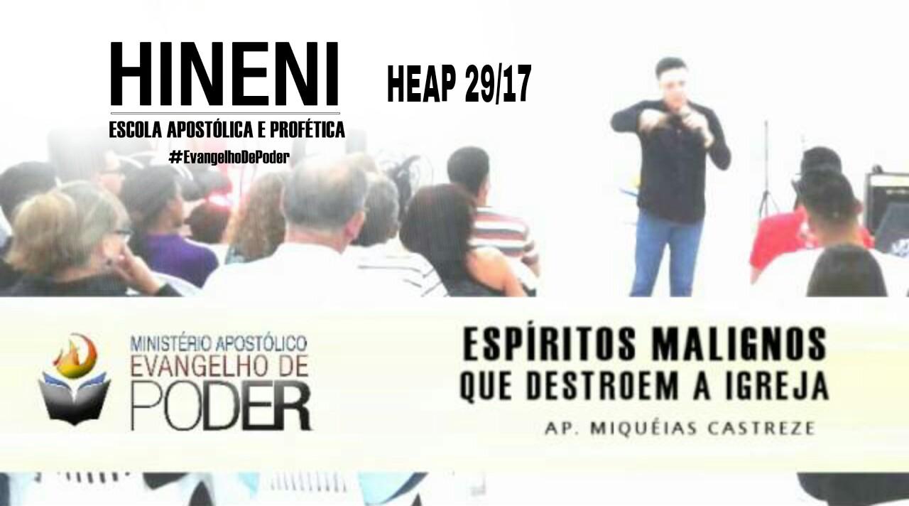 [HEAP 29/17] ESPÍRITOS MALIGNOS QUE DESTROEM A IGREJA
