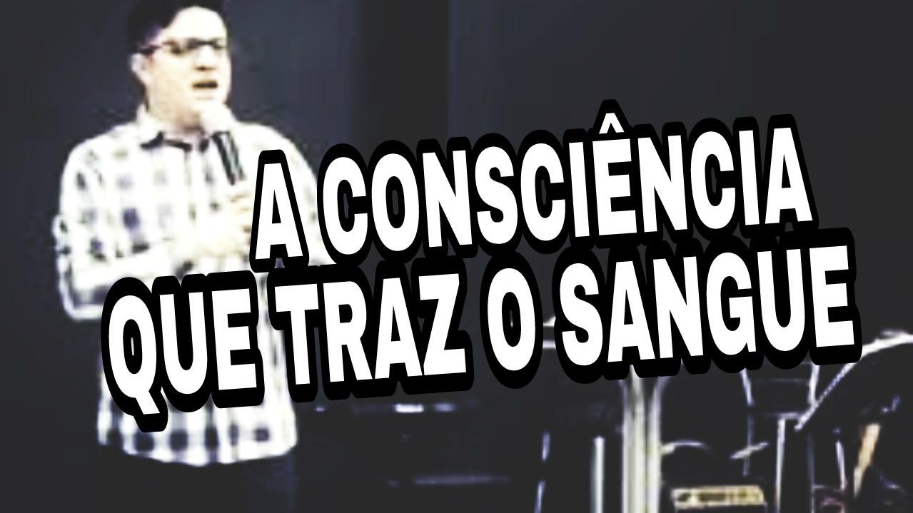 CONSCIÊNCIA DO SANGUE DE JESUS