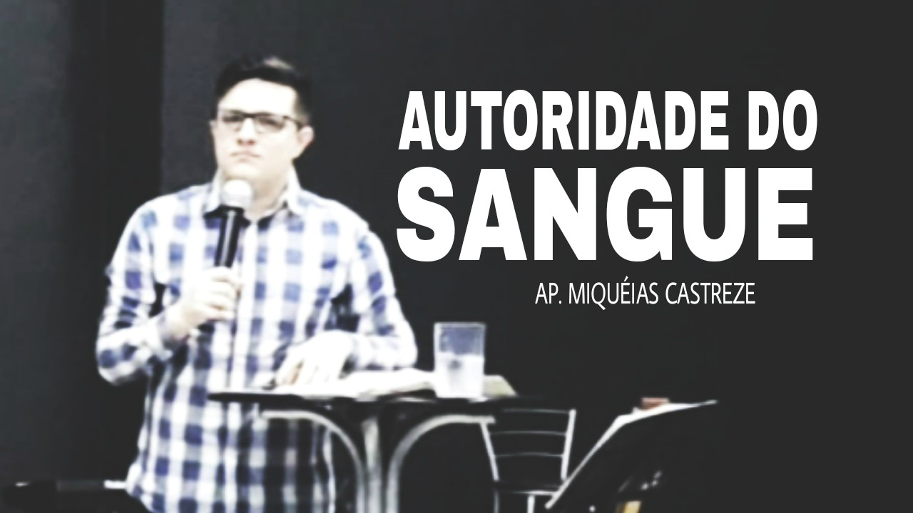 AUTORIDADE DO SANGUE DE CRISTO