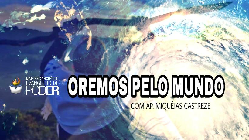 INTERCESSÃO PELO MUNDO TODO (20, Set 2017)