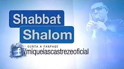 SALMOS 95 - Shabbat Shalom