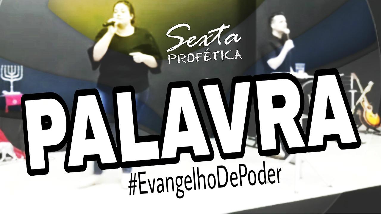 SEXTA PROFÉTICA - PALAVRA - PR. VICTOR QUESADA E EV. BEATRIZ DINIZ