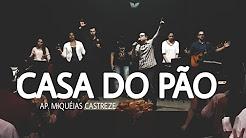 CASA DO PÃO - NOEMI E RUTE