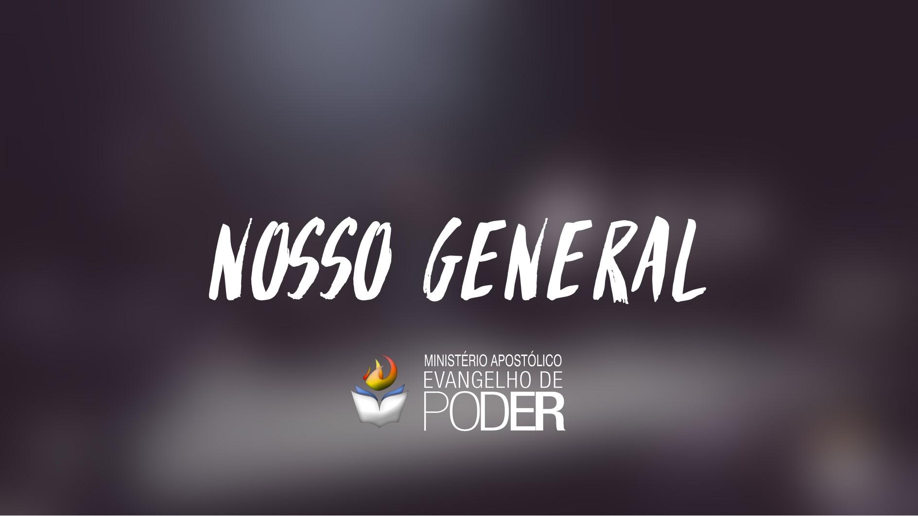 NOSSO GENERAL É CRISTO