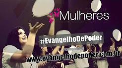 REDE DE MULHERES OUT/17 - EVANGELHO DE PODER