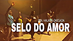 SELO DO AMOR / SELANDO DECRETOS - SEXTA PROFÉTICA (24, Nov 2017)