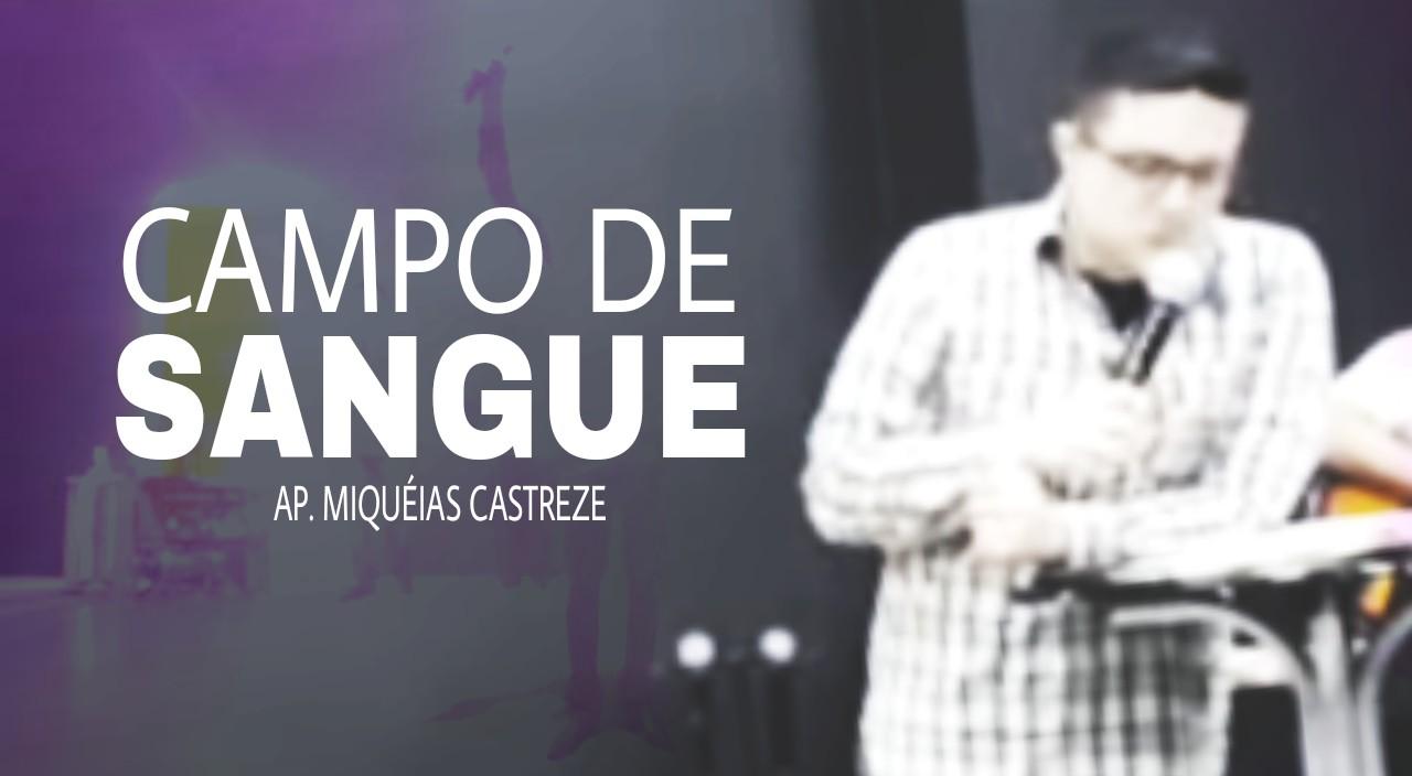 CAMPO DE SANGUE