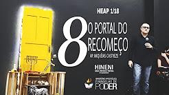 ANO 8 - O PORTAL DO RECOMEÇO | ANO 5778 /2018 - [HEAP 1/18] - HINENI ESCOLA