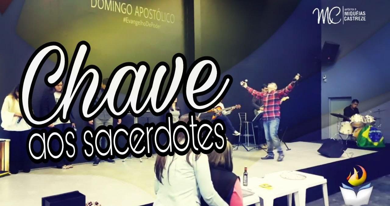 A CHAVE AOS SACERDOTES