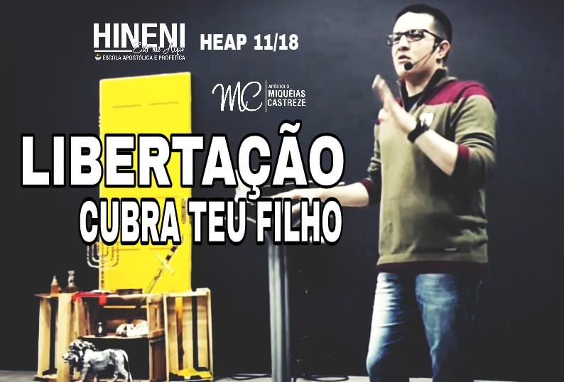 [HEAP 11/18] LIBERTAÇÃO | CUBRA TEU FILHO