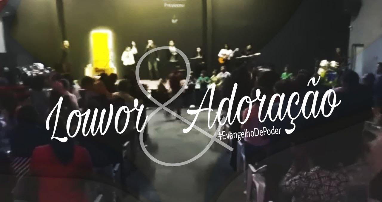 LOUVOR E ADORAÇÃO - DOMINGO APOSTÓLICO (18, Fev 2018)