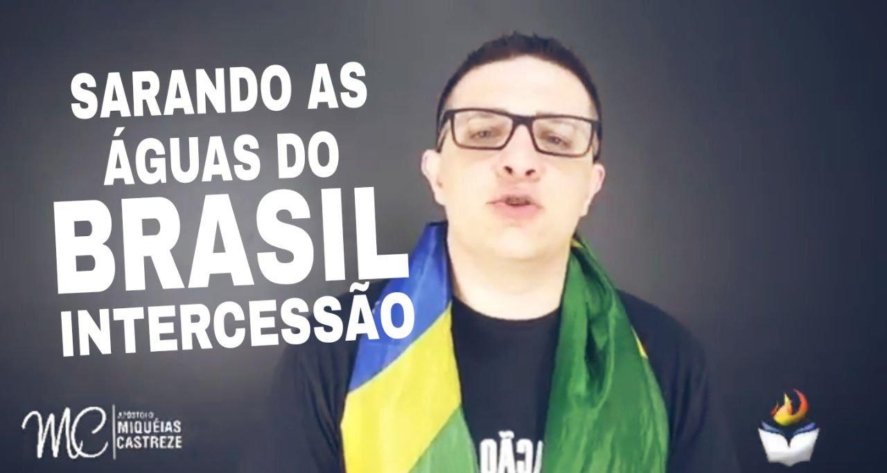 SARANDO AS ÁGUAS DO BRASIL - INTERCESSÃO