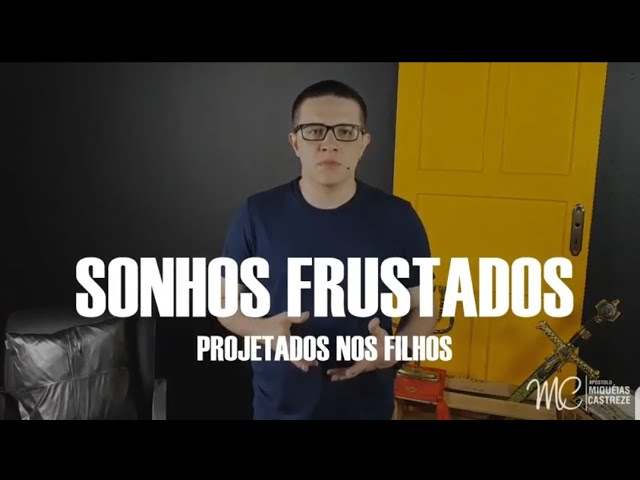 SONHOS FRUSTRADOS - Série Família Ep. 14 | Palavra de Poder