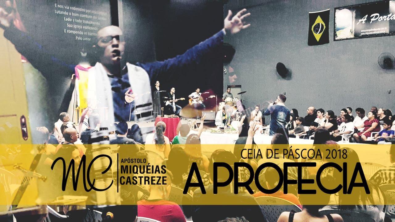 A PROFECIA - PÁSCOA 2018