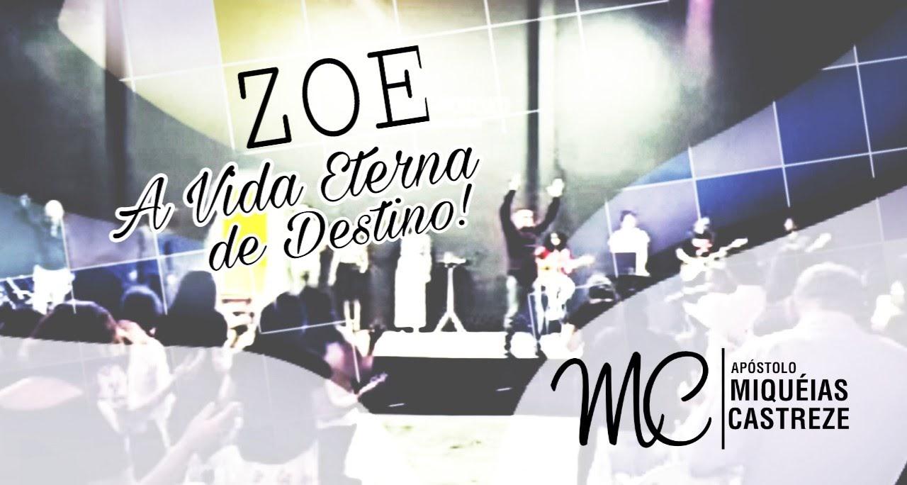 ZOE   VIDA ETERNA DE DESTINO