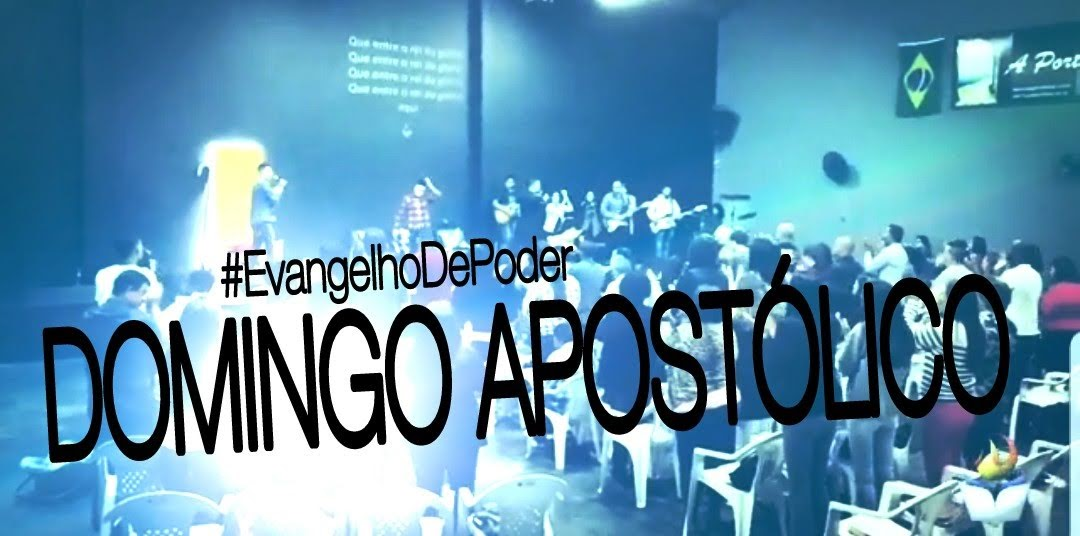 DOMINGO APOSTÓLICO (27, MAIO 2018)