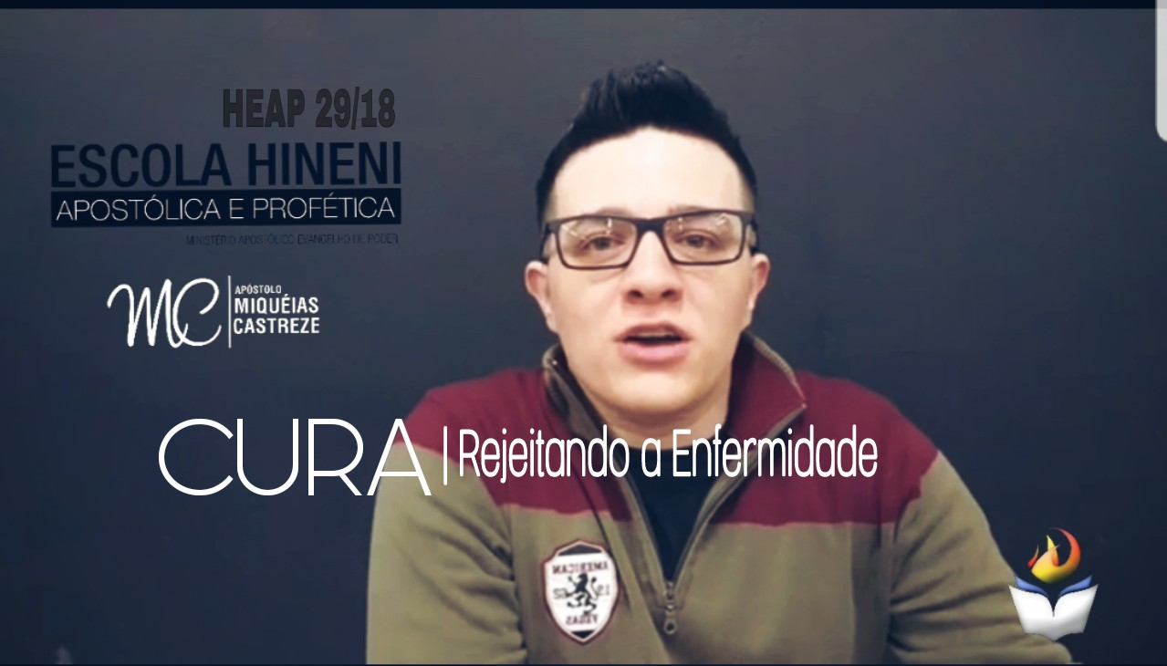 [HEAP 29/18] CURA - REJEITANDO A ENFERMIDADE