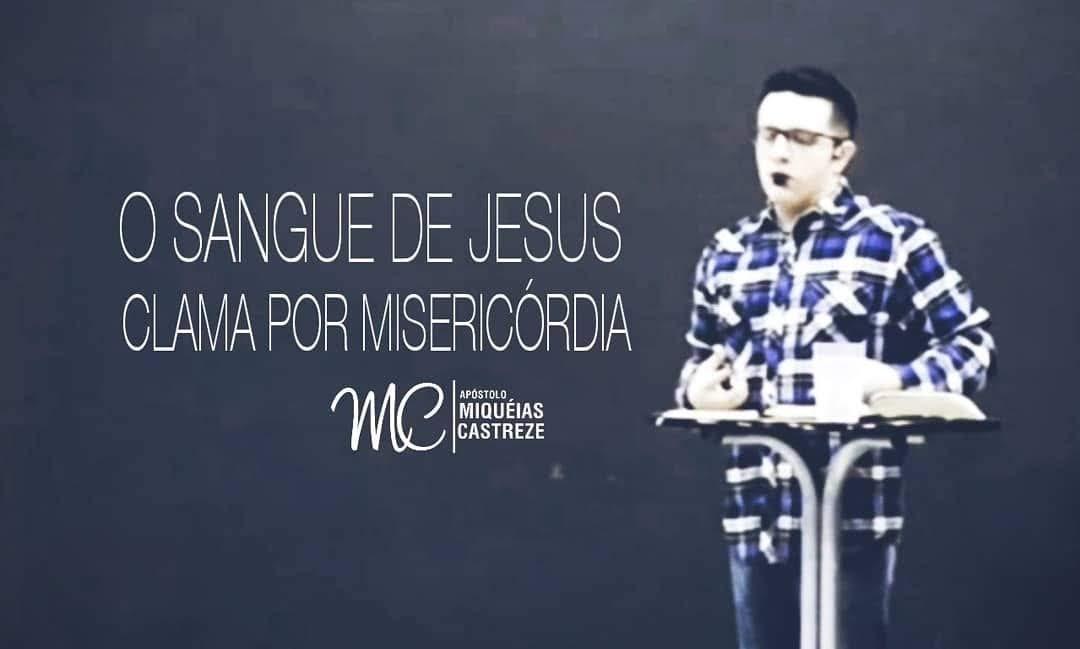 O SANGUE DE JESUS CLAMA POR MISERICÓRDIA | CEIA JUNHO/2018