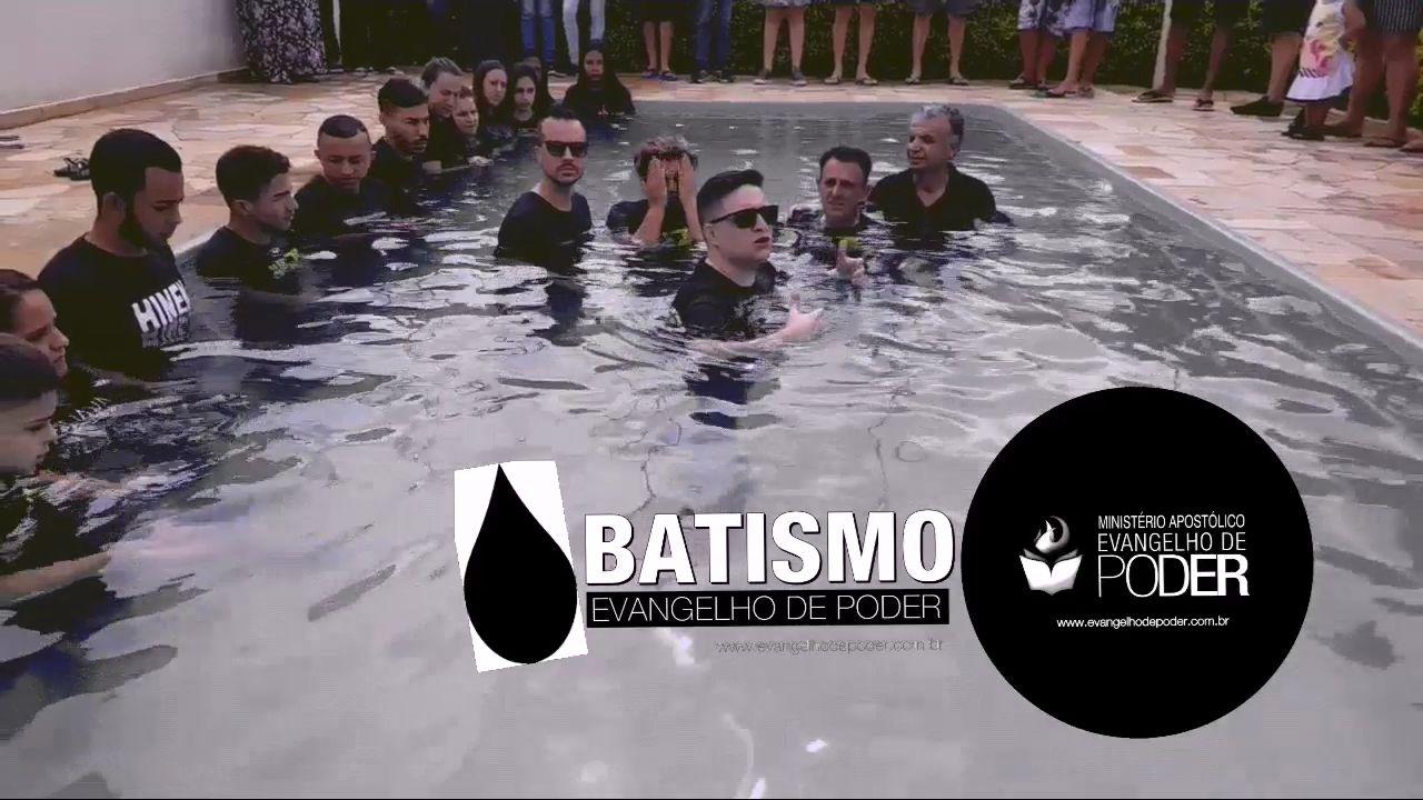BATISMO DEZ | 2018 - EVANGELHO DE PODER