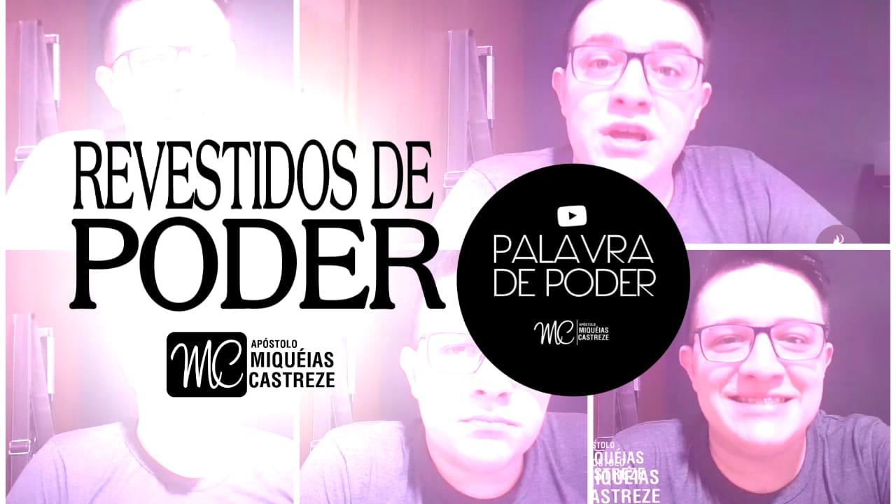 REVESTIDOS DE PODER - LIVE | Palavra De Poder