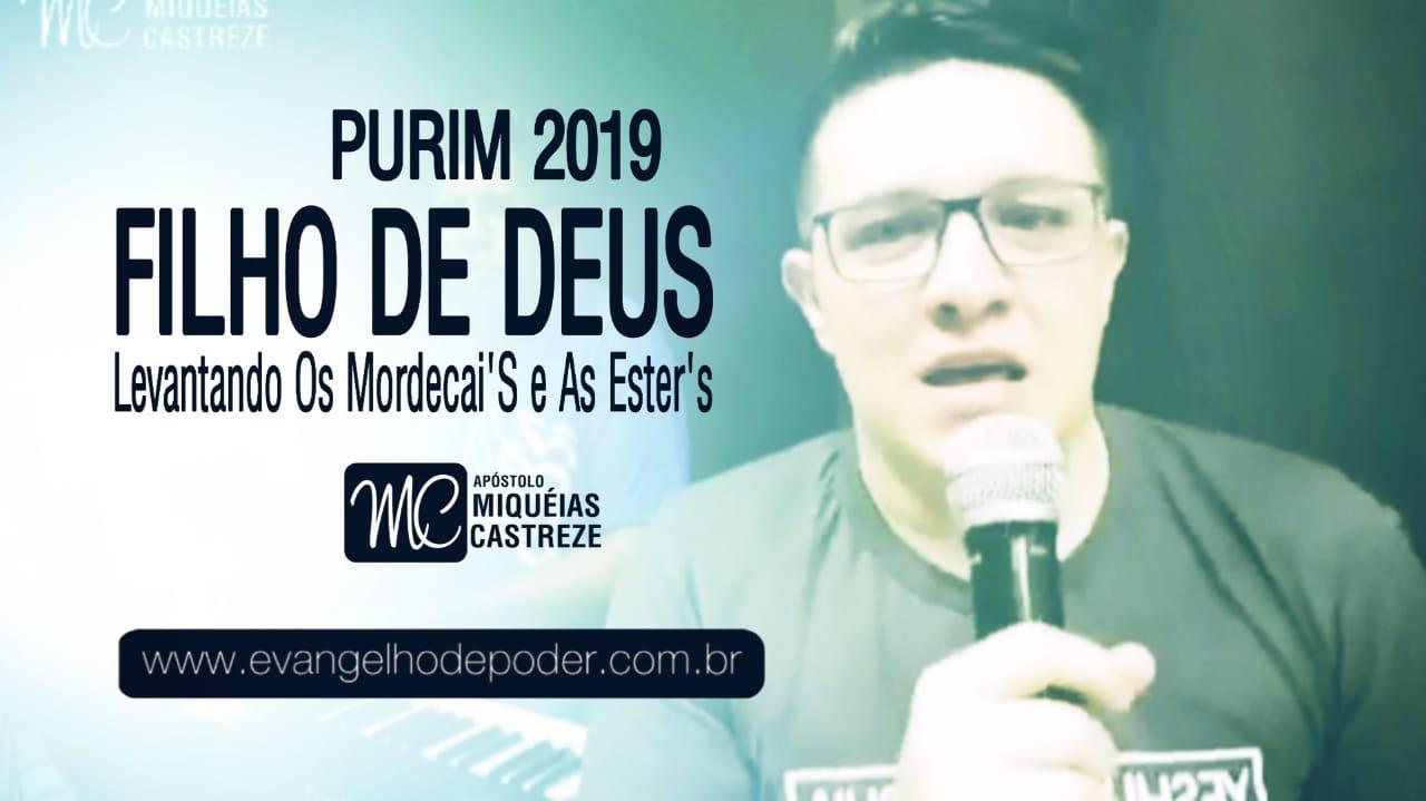 FILHO DE DEUS - Levantando Mardoqueu e Ester (PURIM 2019) | LIVE FACEBOOK