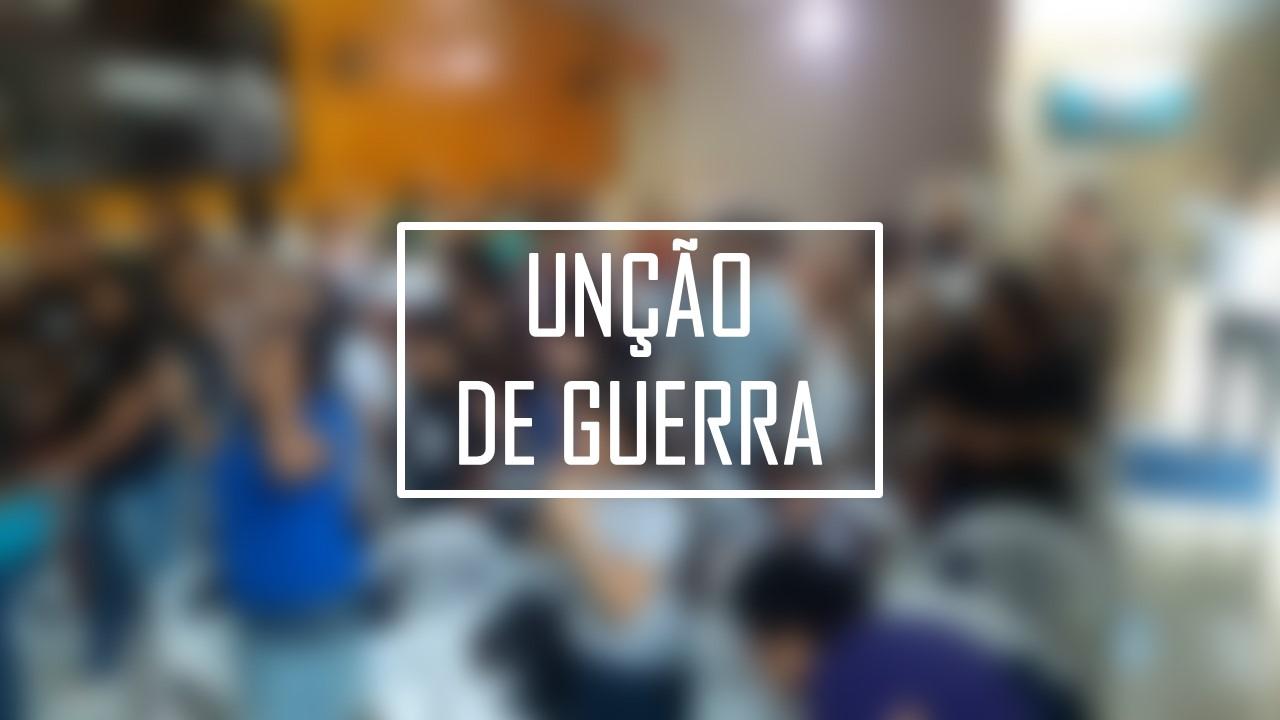 UNÇÃO DE GUERRA