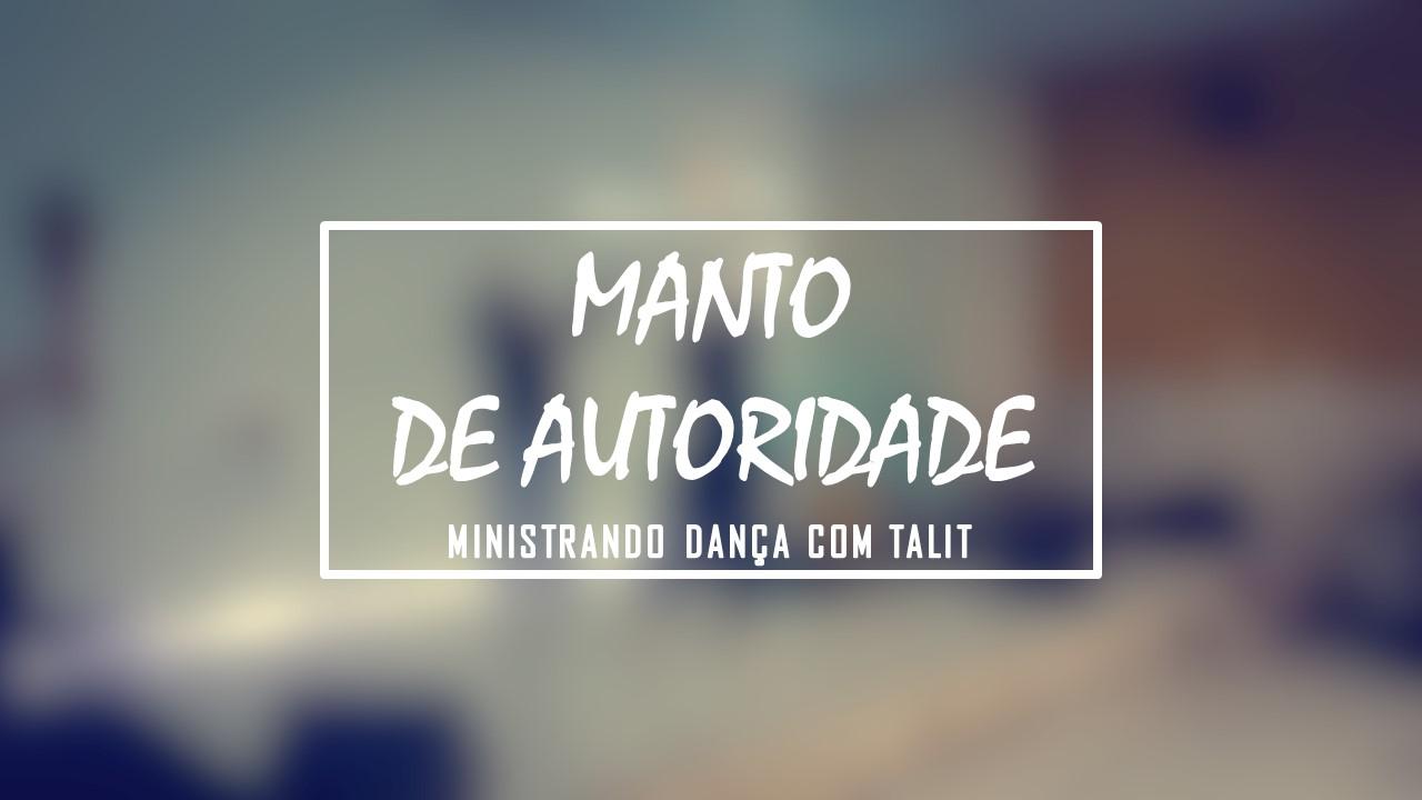 MANTO DE AUTORIDADE