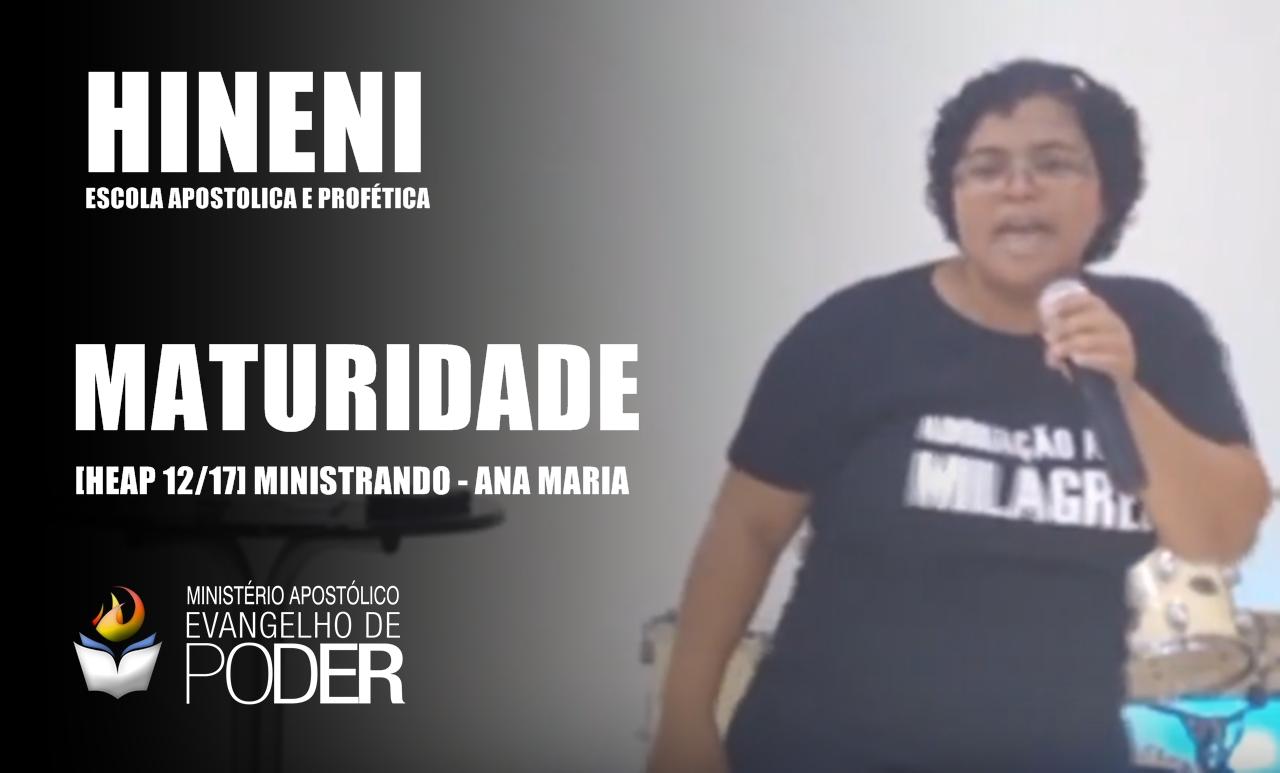 [HEAP 12/17] MATURIDADE - ANA MARIA