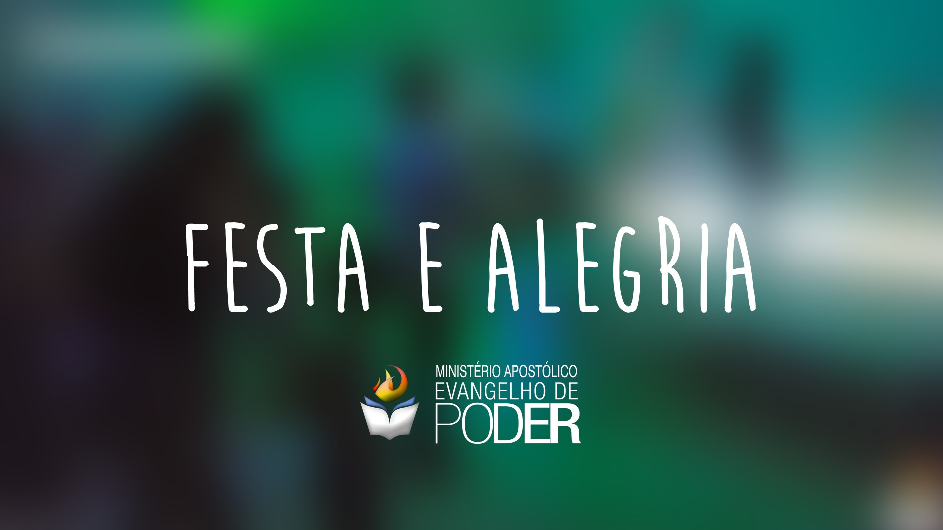 FESTA E ALEGRIA - DANÇA, ALEGRIA, PROFECIA - PÁSCOA 2017