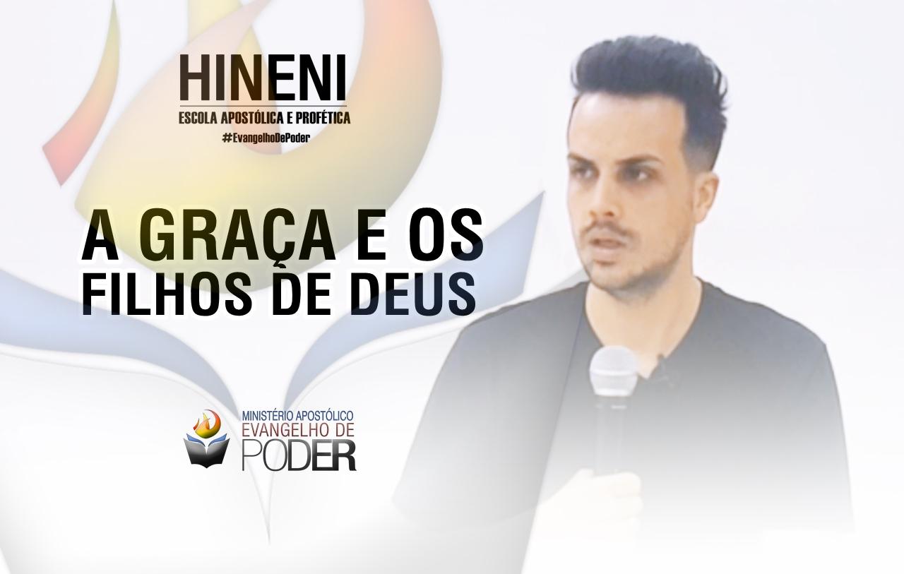 [HEAP 23/17] A GRAÇA E OS FILHOS DE DEUS - PR VÍCTOR QUESADA