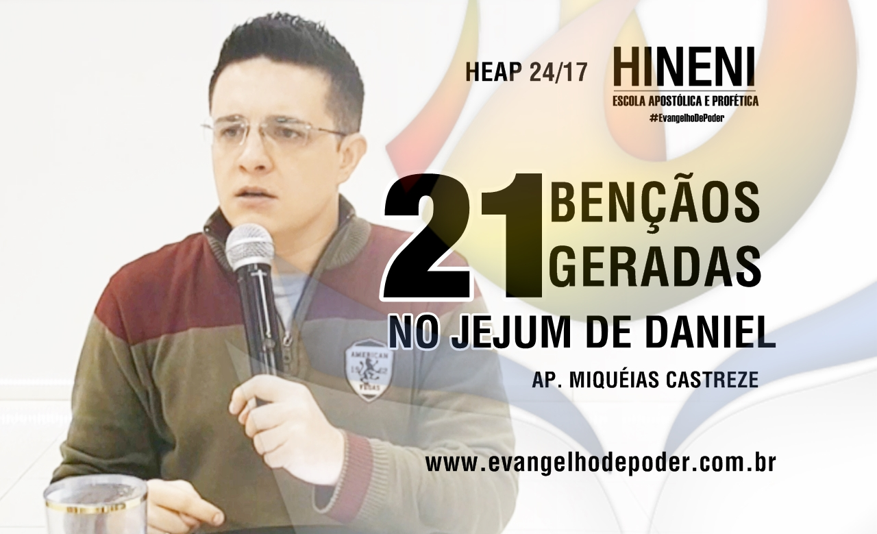 [HEAP 24/17] AS 21 BENÇÃO DO JEJUM DE DANIEL
