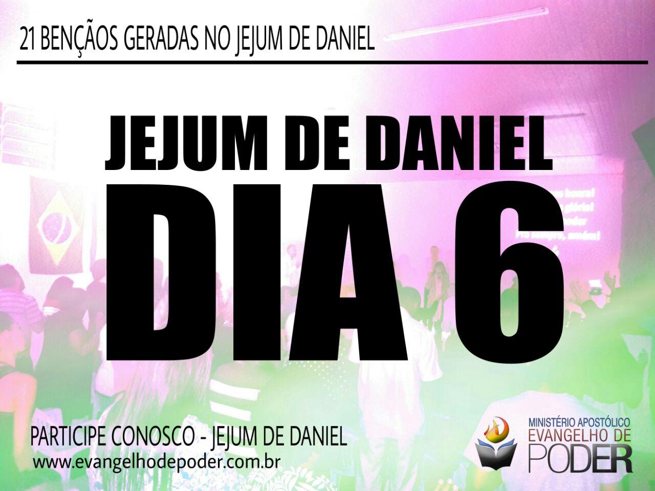 JEJUM DE DANIEL 6° DIA