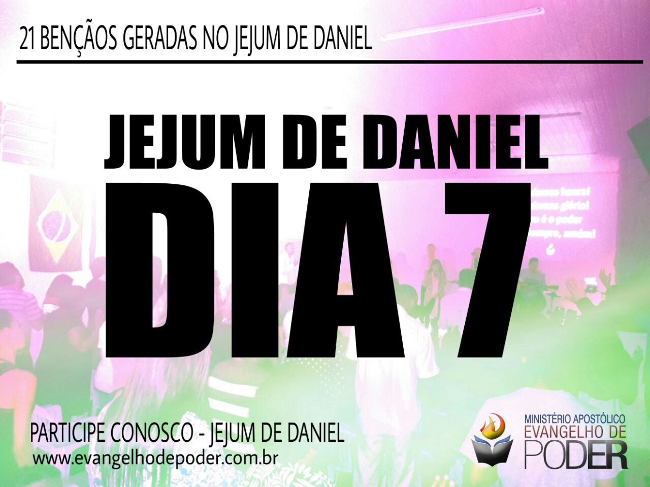 JEJUM DE DANIEL 7° DIA