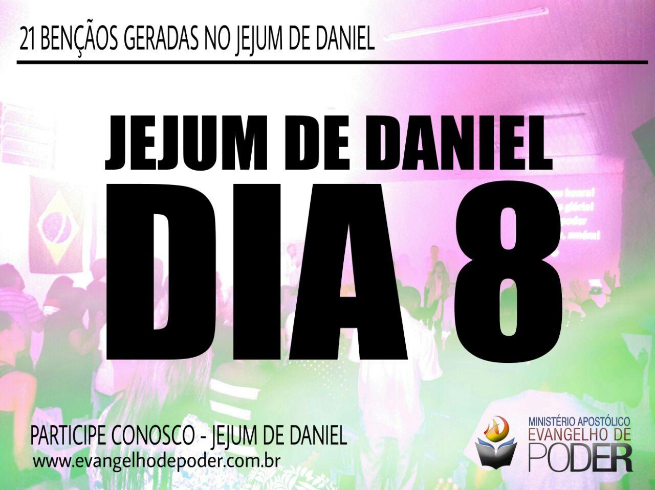 JEJUM DE DANIEL 8° DIA