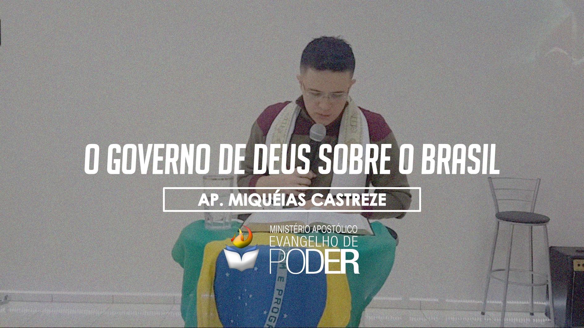 O GOVERNO DE DEUS SOBRE O BRASIL