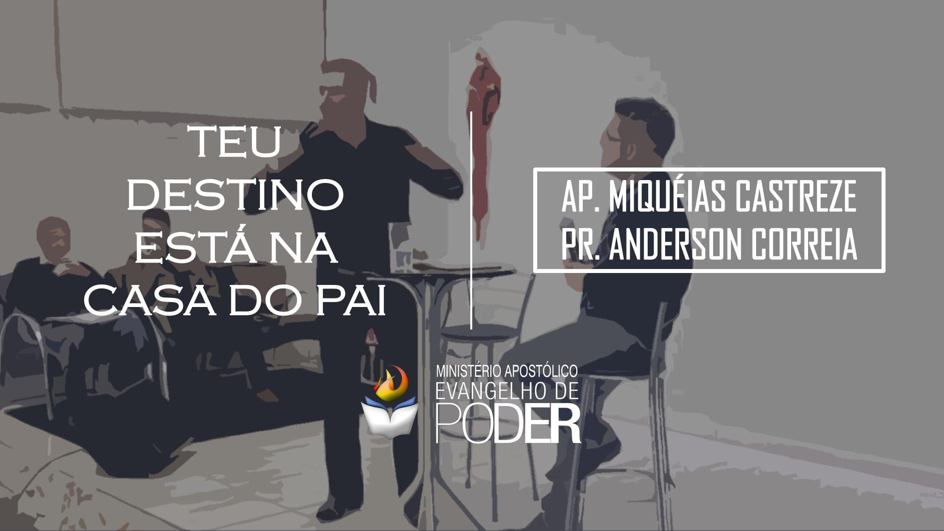 TEU DESTINO ESTÁ NA CASA DO PAI